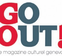 Genve ennuyeuse ? Go Out Magazine nous prouve le contraire