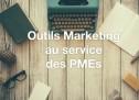 Les outils marketing au service des PMEs