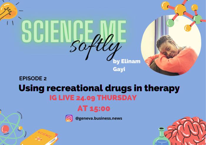 science me softly recreational drugs MDMA