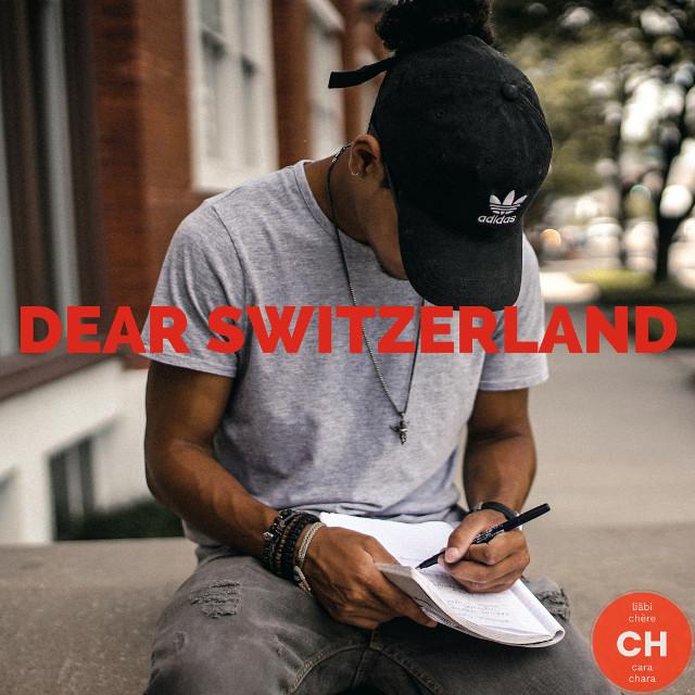 dear switzerland