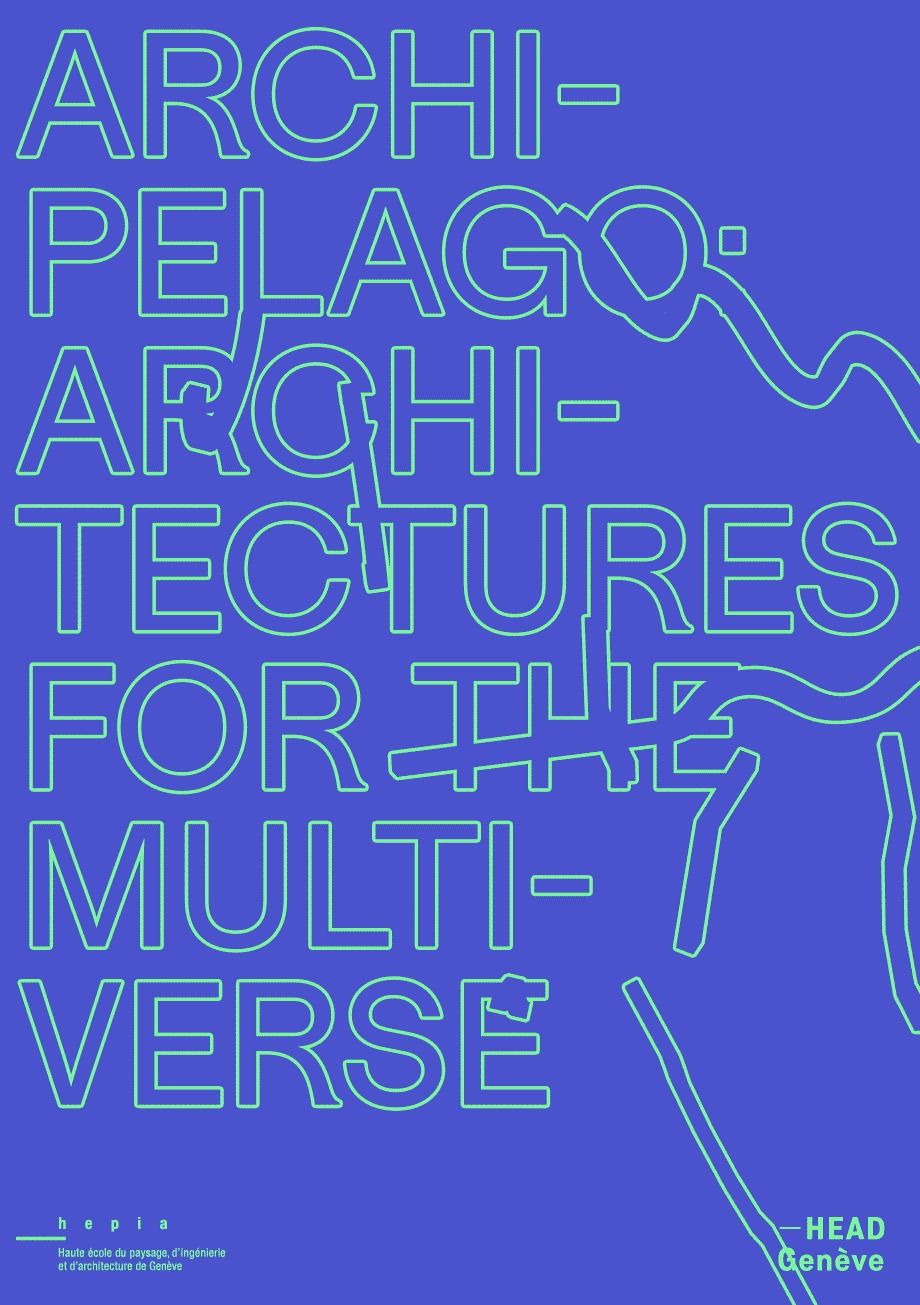 Archipelago – Architectures for the Multiverse