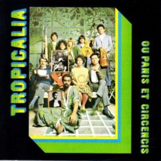 """In 1968, the proponents of Tropicalism finally came together to record what is considered to be their manifesto: Tropicália ou Panis et Circensis. The album acts as a critique of bourgeois society and references the old roman adage used as a way to describe the """"bread and circus"""" political strategy, used to gain public approval not by merit but by offering people a mix of distractions and the satisfaction of their basic needs."""